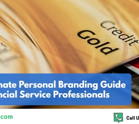 5 Steps To Personal Branding For Financial Service Professionals
