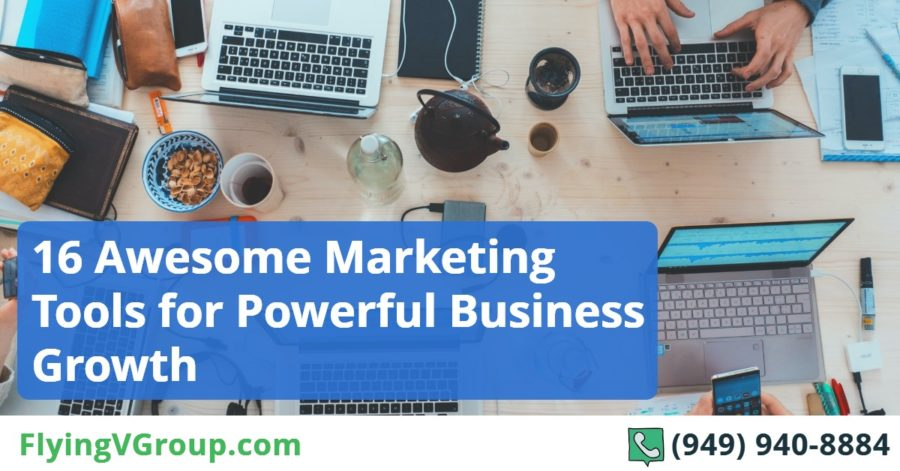 16 Awesome Marketing Tools for Powerful Business Growth