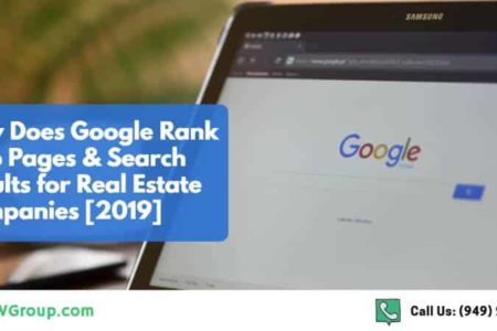 How Does Google Rank Web Pages & Search Results for Real Estate Companies [2019]