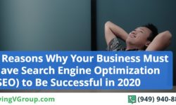 4 Reasons Why Your Business Must Have Search Engine Optimization (SEO)