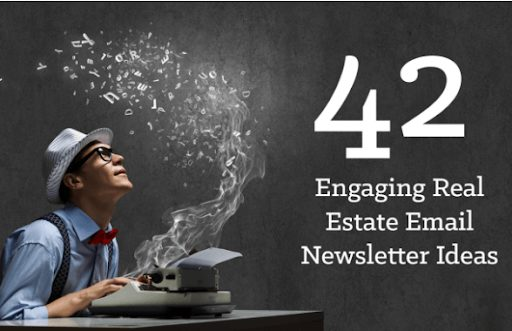 42 engaging real estate email newsletter ideas