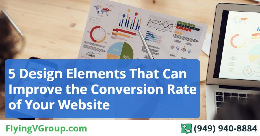 5 Design Elements That Can Improve the Conversion Rate of Your Website