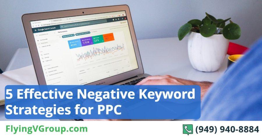 5 Effective Negative Keyword Strategies for PPC