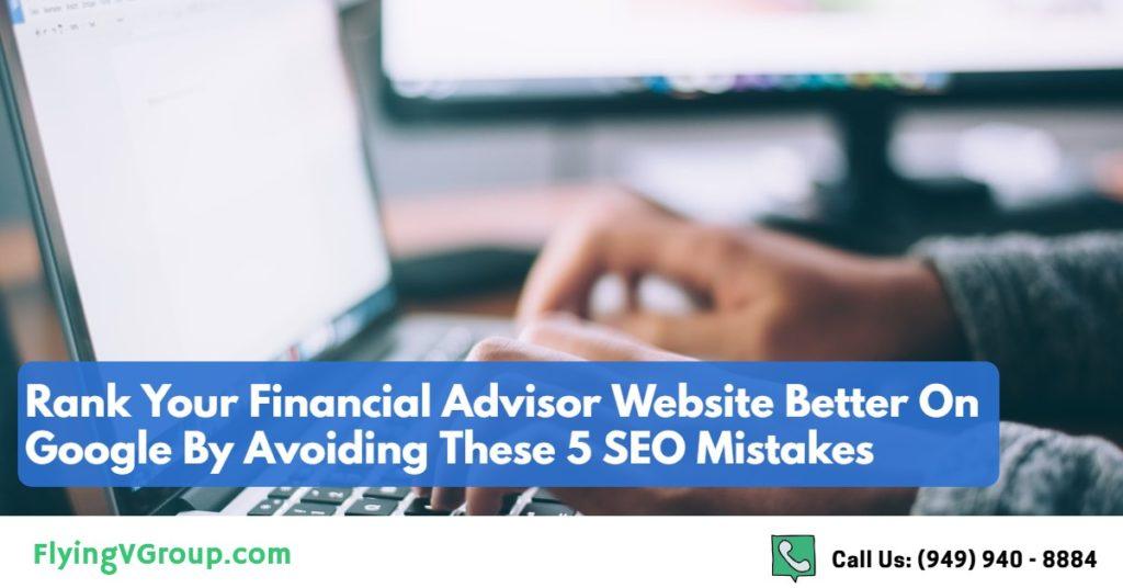 5-Financial-Advisor-Website-SEO-Mistakes