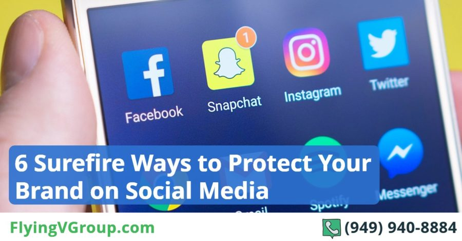 6 Surefire Ways to Protect Your Brand on Social Media