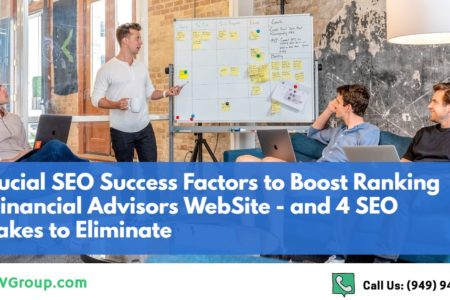 7 Key SEO Factors to Guarantee a Financial Advisor's Website Success in 2020 – and 4 SEO Mistakes to Avoid