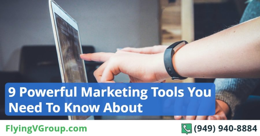 9 Powerful Marketing Tools You Need To Know About