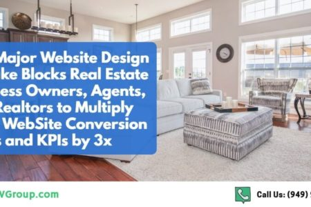 This Major Website Design Mistake Blocks Real Estate Business Owners, Agents, and Realtors from Multiplying Their Website Conversion Rates and KPIs by 3X