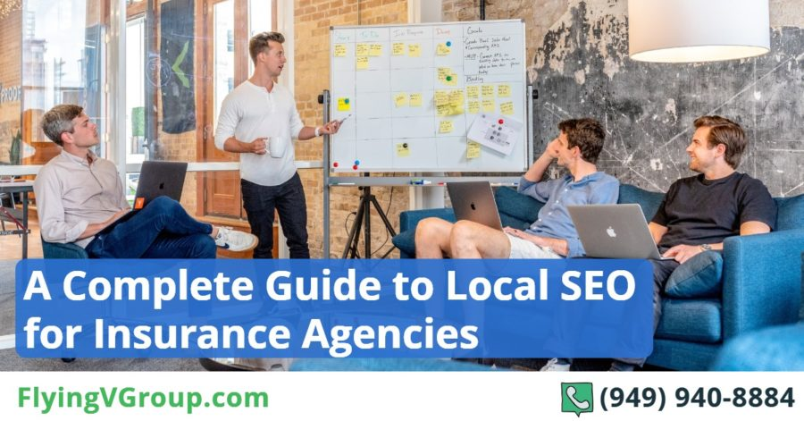 A Complete Guide to Local SEO for Insurance Agencies