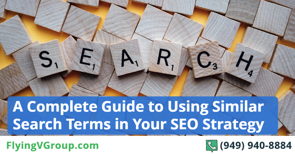 A-Complete-Guide-to-Using-Similar-Search-Terms-in-Your-SEO-Strategy