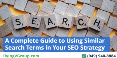 A Complete Guide to Using Similar Search Terms in Your SEO Strategy