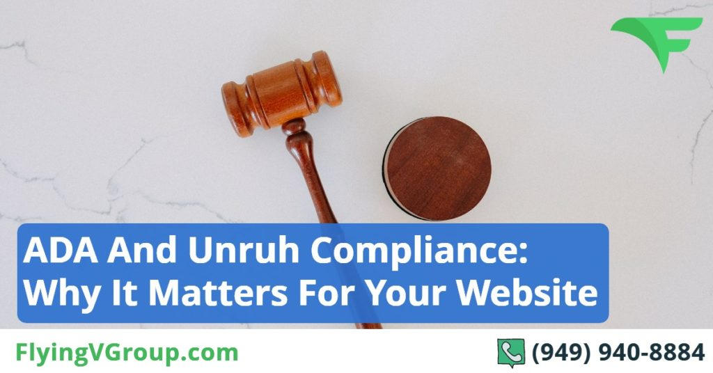 ADA And Unruh Compliance_ Why It Matters For Your Website
