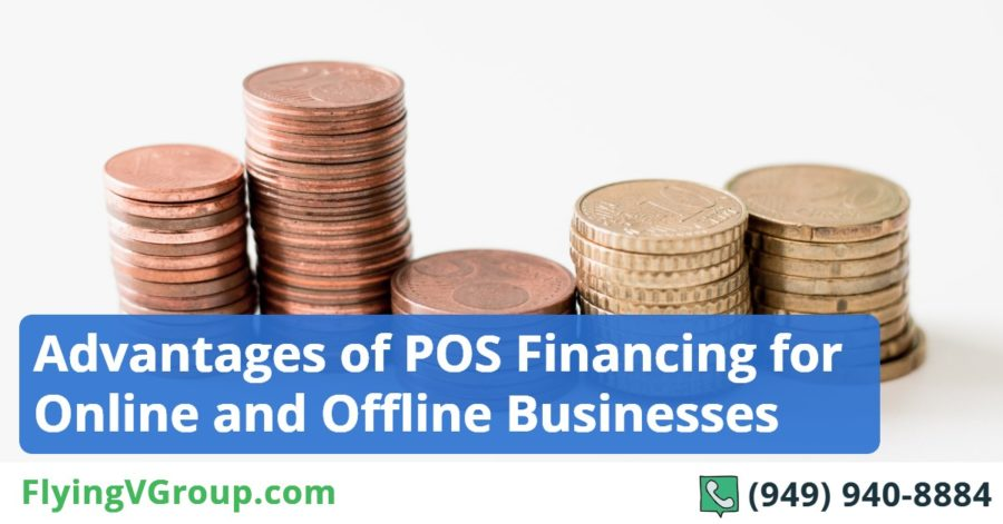 Advantages of POS Financing for Online and Offline Businesses