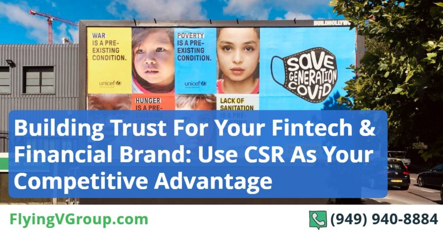 Building Trust For Your Fintech & Financial Brand_ Use CSR As Your Competitive Advantage In The Digital Marketing World