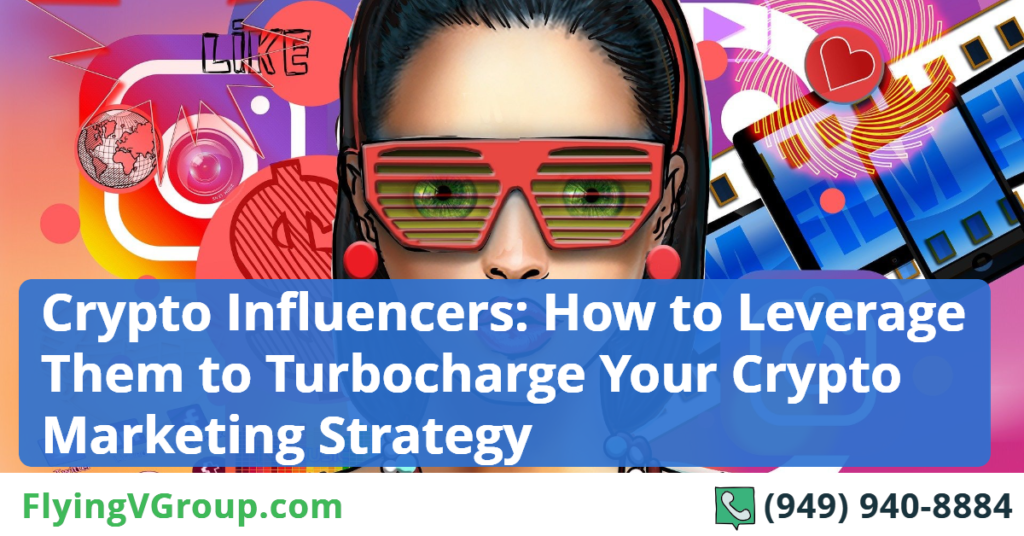 Crypto Influencers_ How to Leverage Them to Turbocharge Your Crypto Marketing Strategy (2)