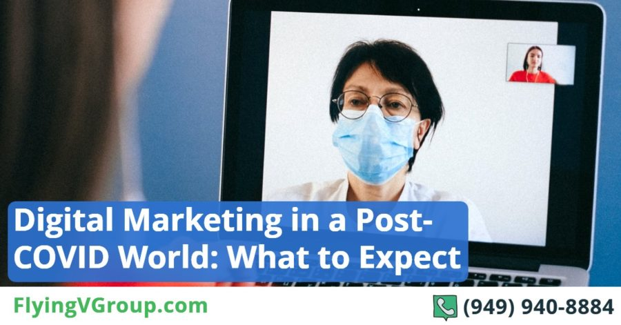 Digital Marketing in a Post-COVID World_ What to Expect