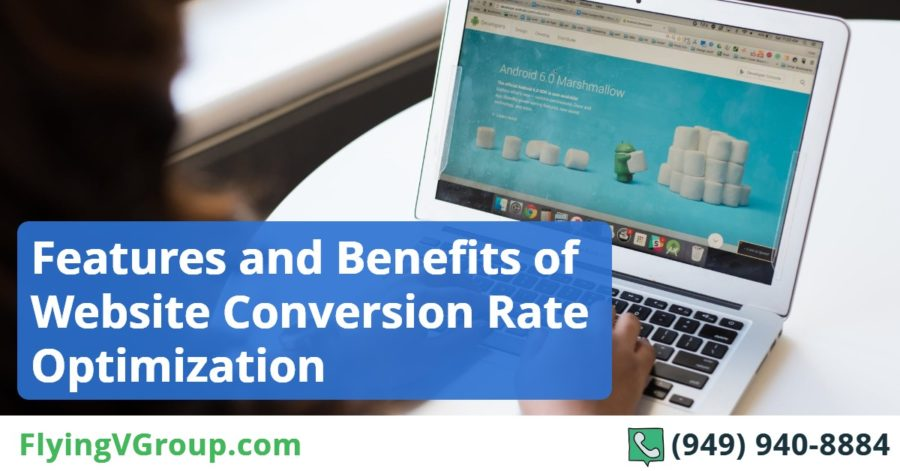 Features and Benefits of Website Conversion Rate Optimization