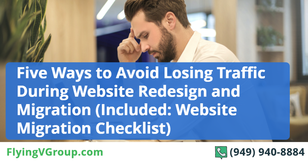 Five Ways to Avoid Losing Traffic During Website Redesign and Migration (Included_ Website Migration Checklist) (1)