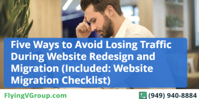 Five Ways to Avoid Losing Traffic During Website Redesign and Migration (Included: Website Migration Checklist)