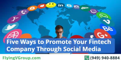 Five Ways to Promote Your Fintech Company Through Social Media
