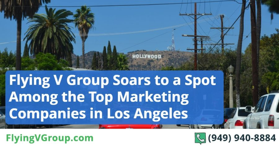 Flying V Group Soars to a Spot Among the Top Marketing Companies in Los Angeles