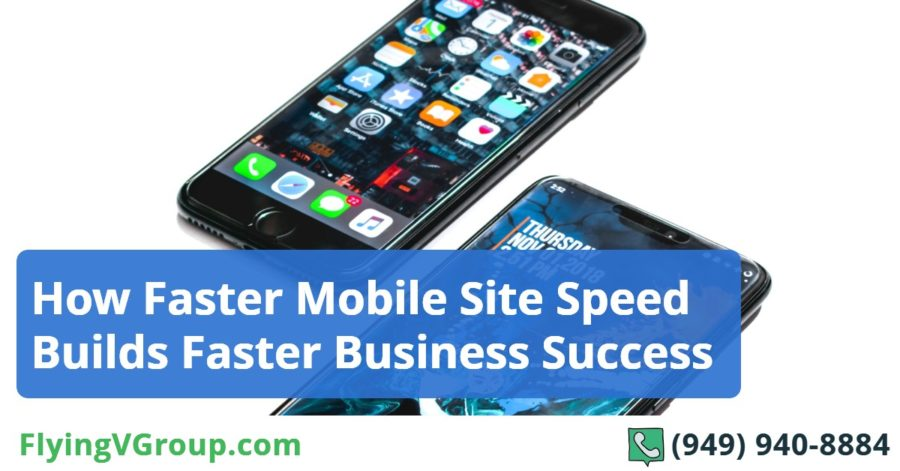 How Faster Mobile Site Speed Builds Faster Business Success