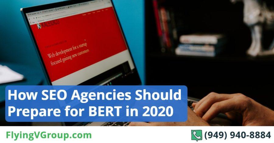 How SEO Agencies Should Prepare for BERT in 2020