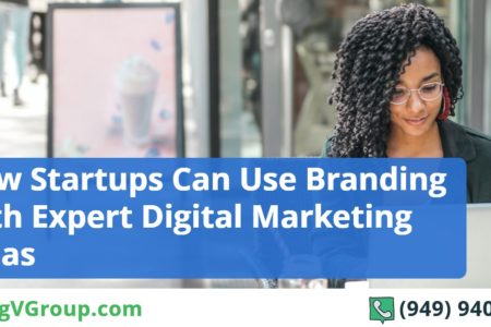 How Startups Can Use Branding with Expert Digital Marketing Ideas