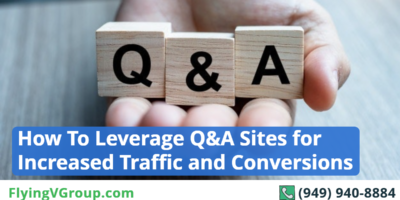 How To Leverage Q&A Sites for Increased Traffic and Conversions