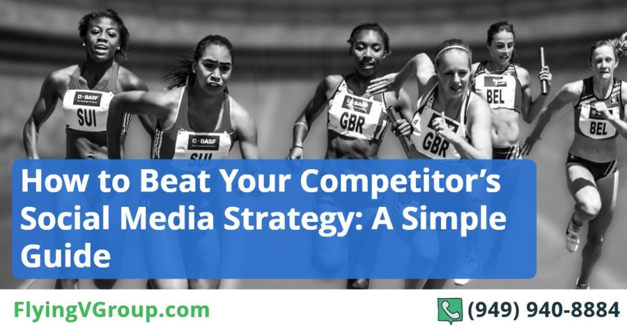 How to Beat Your Competitor's Social Media Strategy_ A Simple Guide