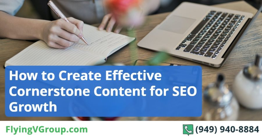 How to Create Effective Cornerstone Content for SEO Growth