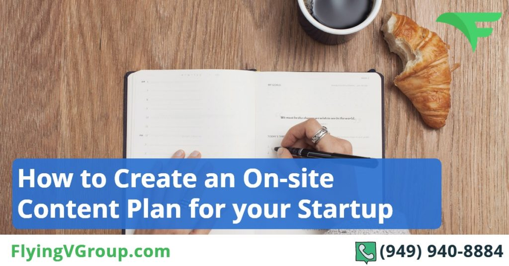How to Create an On-site Content Plan for your Startup