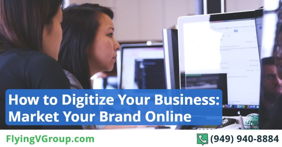 How to Digitize Your Business_ Market Your Brand Online