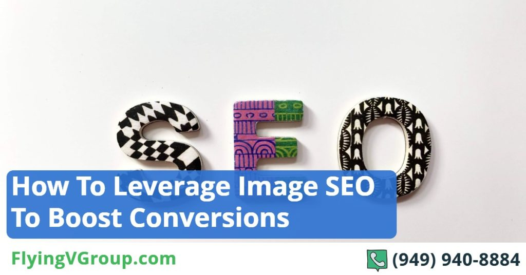 How to Leverage Image SEO to Boost Conversions