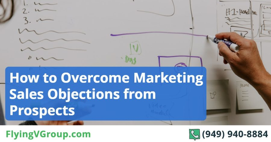 How to Overcome Marketing Sales Objections from Prospects