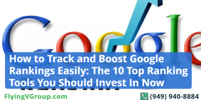 How to Track and Boost Google Rankings Easily: The 10 Top Ranking Tools You Should Invest In Now.