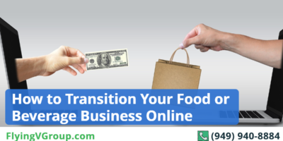 How to Transition Your Food or Beverage Business Online