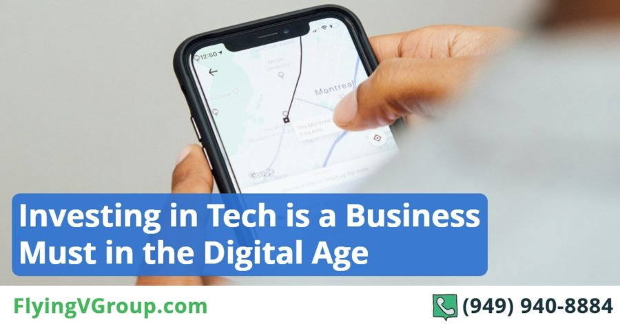 Investing in Tech is a Business Must in the Digital Age