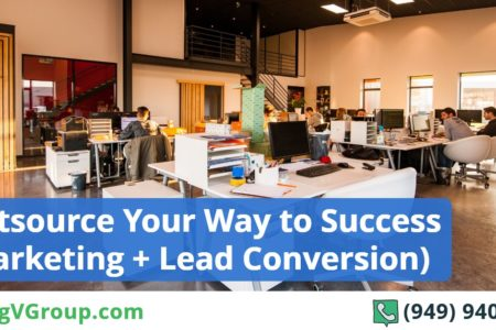 Outsource Your Way to Success (Marketing + Lead Conversion)