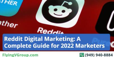 Reddit Digital Marketing: A Complete Guide for 2022 Marketers
