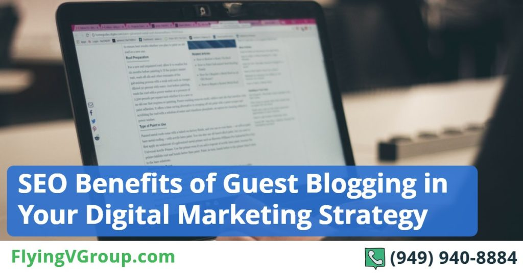 SEO Benefits of Guest Blogging in Your Digital Marketing Strategy