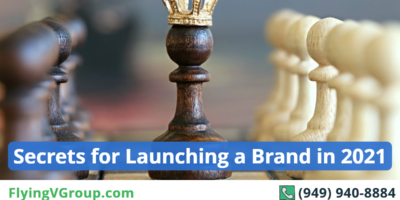 Secrets for Launching a Brand in 2021
