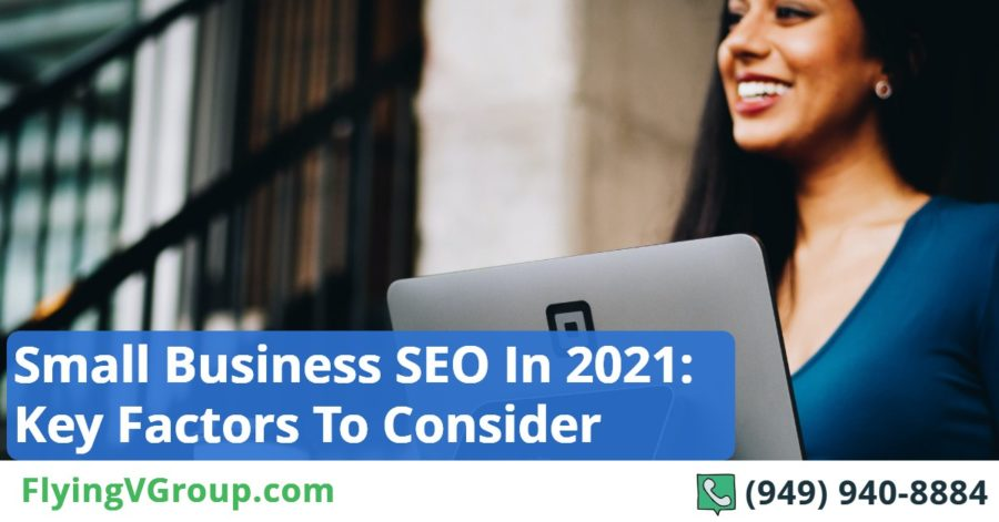 Small Business SEO In 2021_ Key Factors To Consider