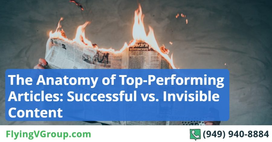 The Anatomy of Top-Performing Articles_ Successful vs. Invisible Content