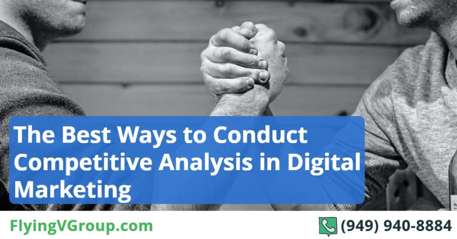 The Best Ways to Conduct Competitive Analysis in Digital Marketing