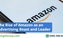 The Rise of Amazon as an Advertising Beast and Leader