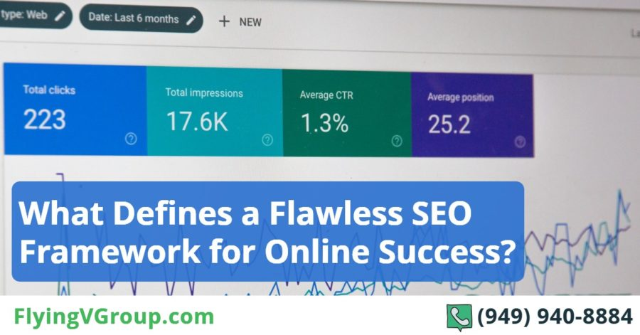 What Defines a Flawless SEO Framework for Online Success_