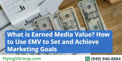 What is Earned Media Value? How to Use EMV to Set and Achieve Marketing Goals