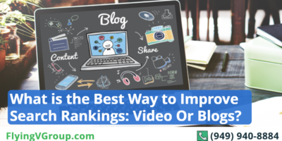 What is the Best Way to Improve Search Rankings: Video Or Blogs?