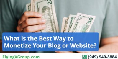 What is the Best Way to Monetize Your Blog or Website?